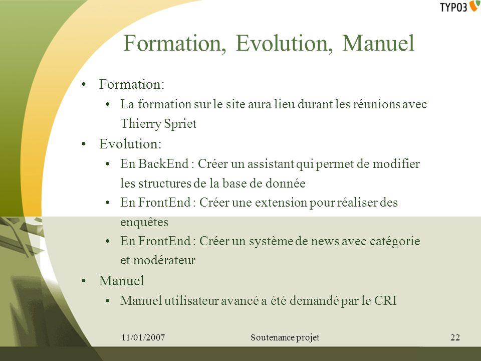 Formation, Evolution, Manuel Formation: La formation sur le site aura lieu durant les réunions avec Thierry Spriet Evolution: En BackEnd : Créer un as