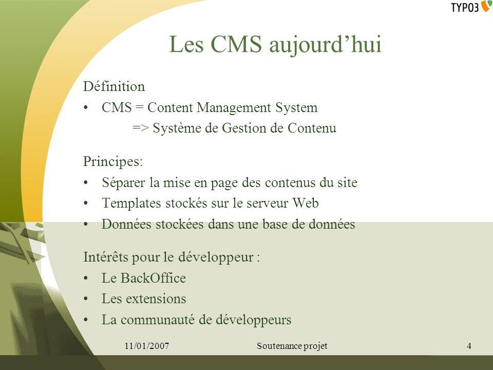 Les CMS aujourdhui Définition CMS = Content Management System => Système de Gestion de Contenu Principes: Séparer la mise en page des contenus du site