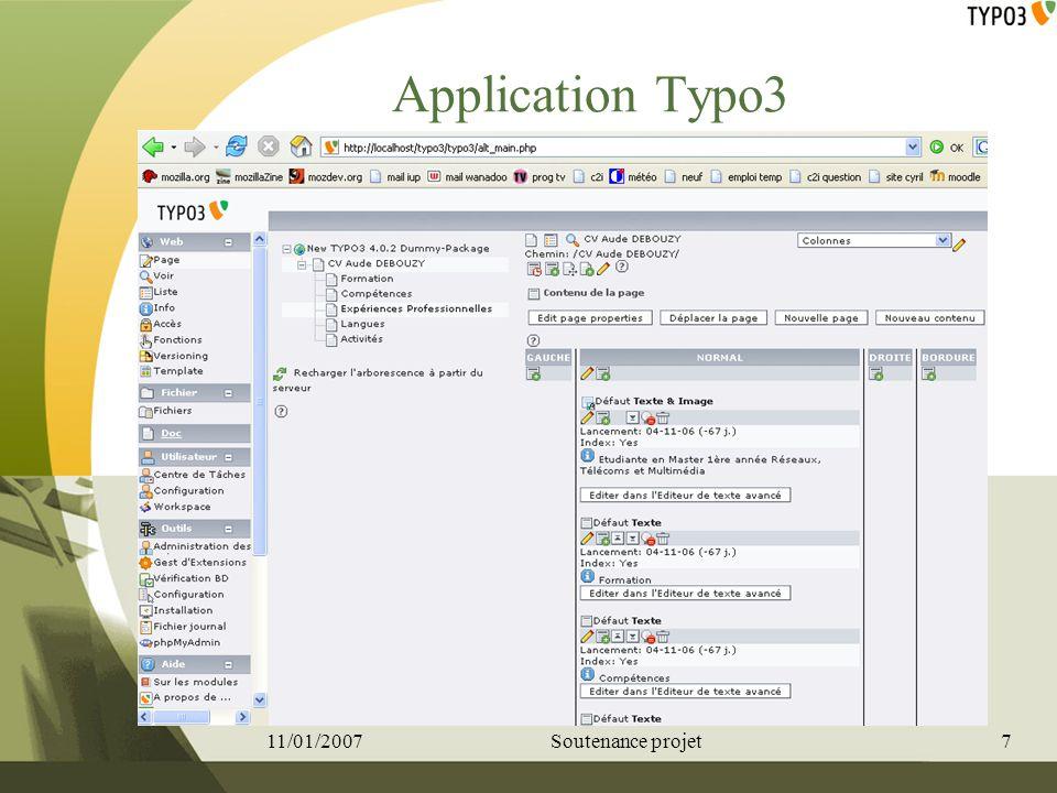 Application Typo3 11/01/20077Soutenance projet