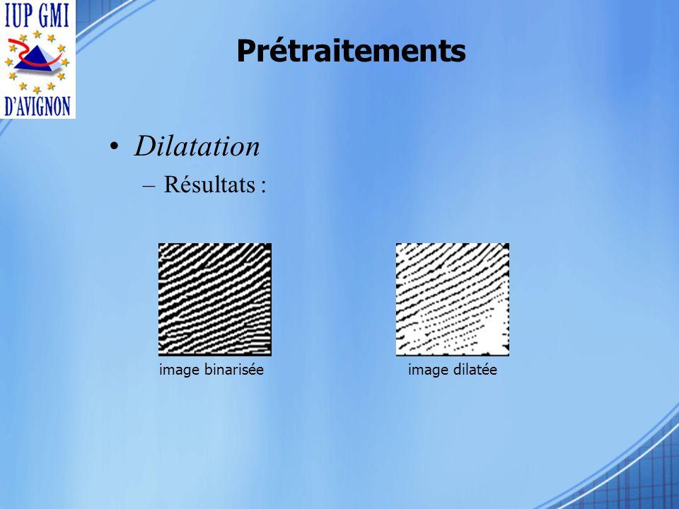 Prétraitements Dilatation –Résultats : image binariséeimage dilatée