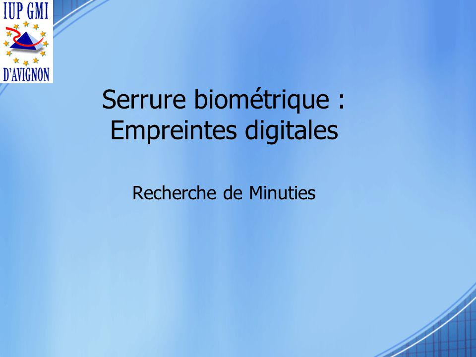 Serrure biométrique : Empreintes digitales Recherche de Minuties