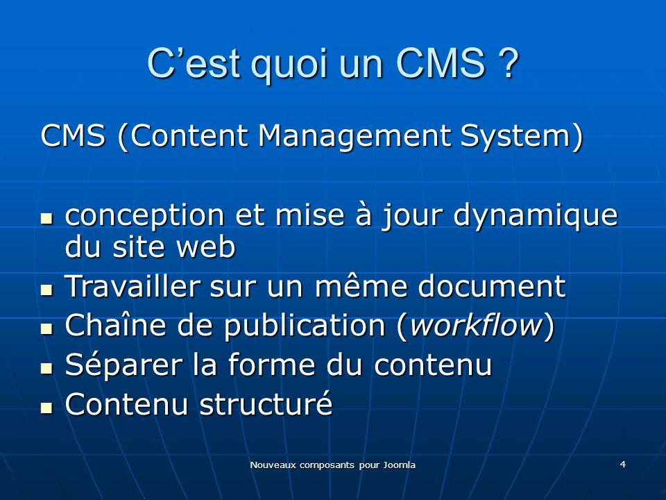 Nouveaux composants pour Joomla 4 Cest quoi un CMS .