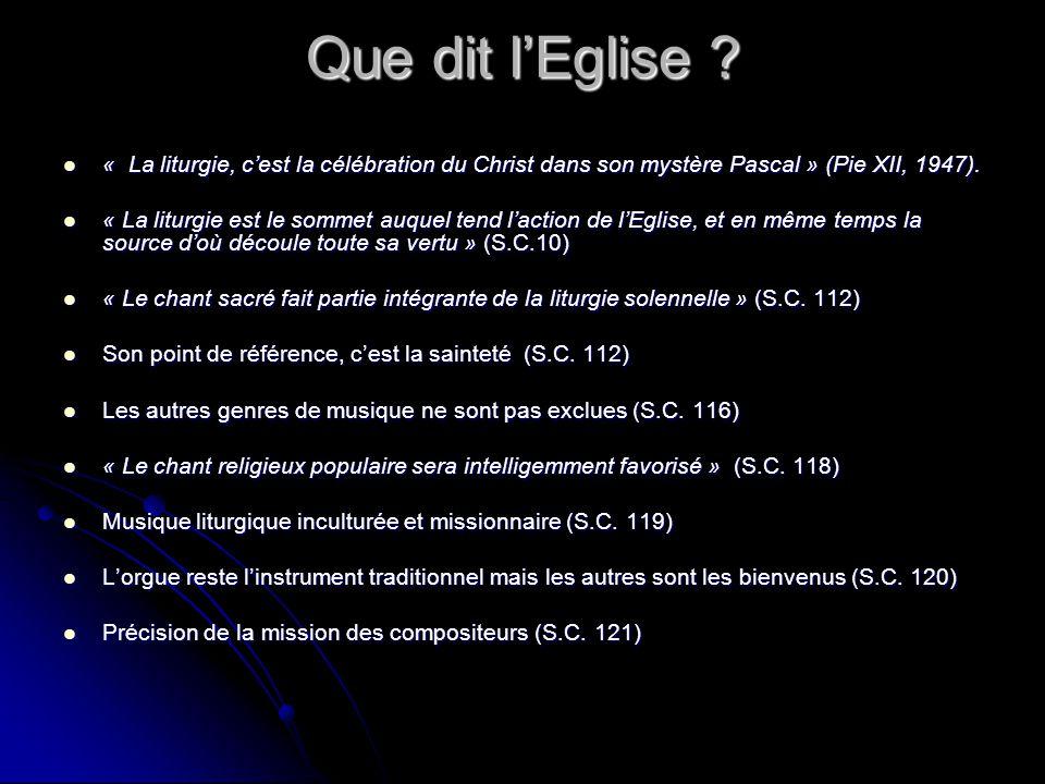 Que dit lEglise ? « La liturgie, cest la célébration du Christ dans son mystère Pascal » (Pie XII, 1947). « La liturgie, cest la célébration du Christ