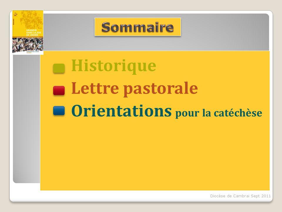 Historique Lettre pastorale Orientations pour la catéchèse Diocèse de Cambrai Sept 2011