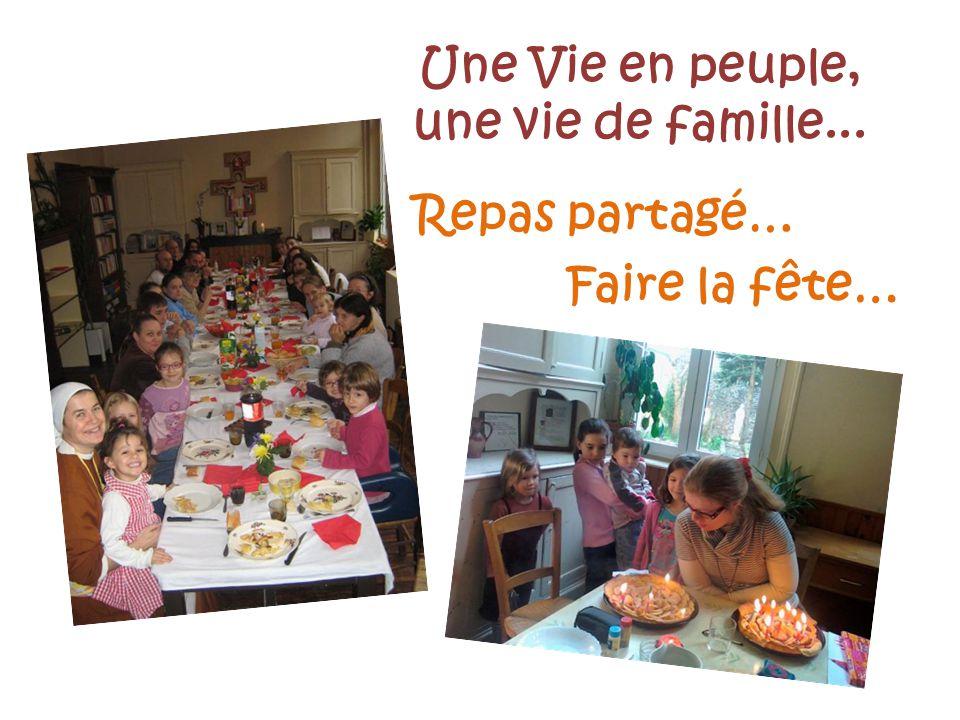 Une Vie en peuple, une vie de famille... Repas partagé… Faire la fête…
