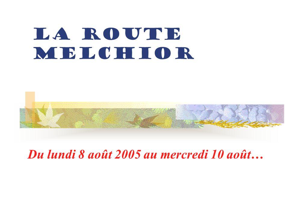 Présentation de la route Melchior