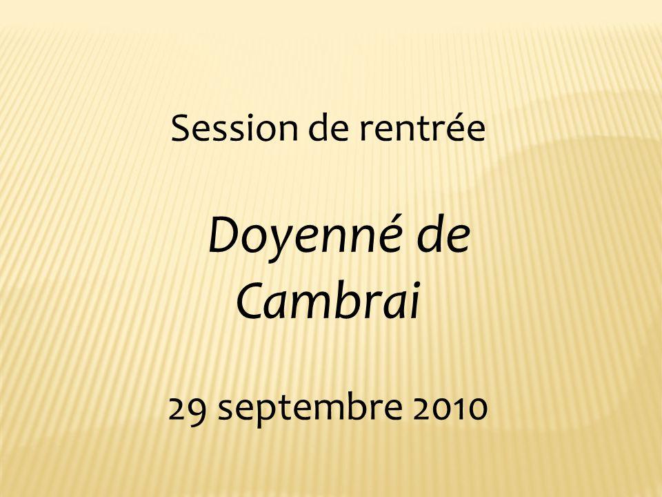 Session de rentrée Doyenné de Cambrai 29 septembre 2010