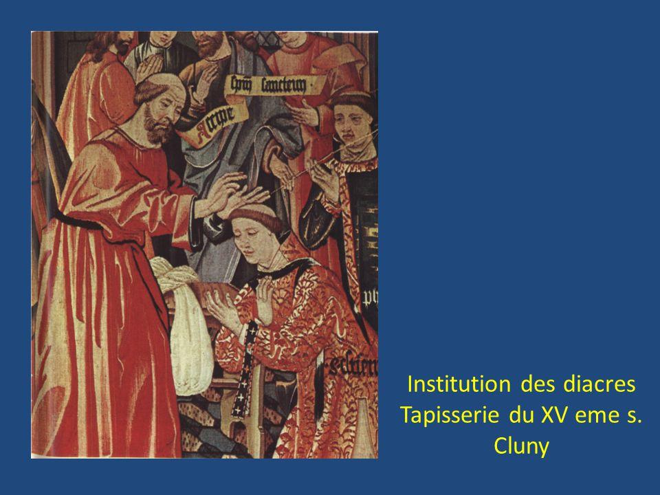 Institution des diacres Tapisserie du XV eme s. Cluny