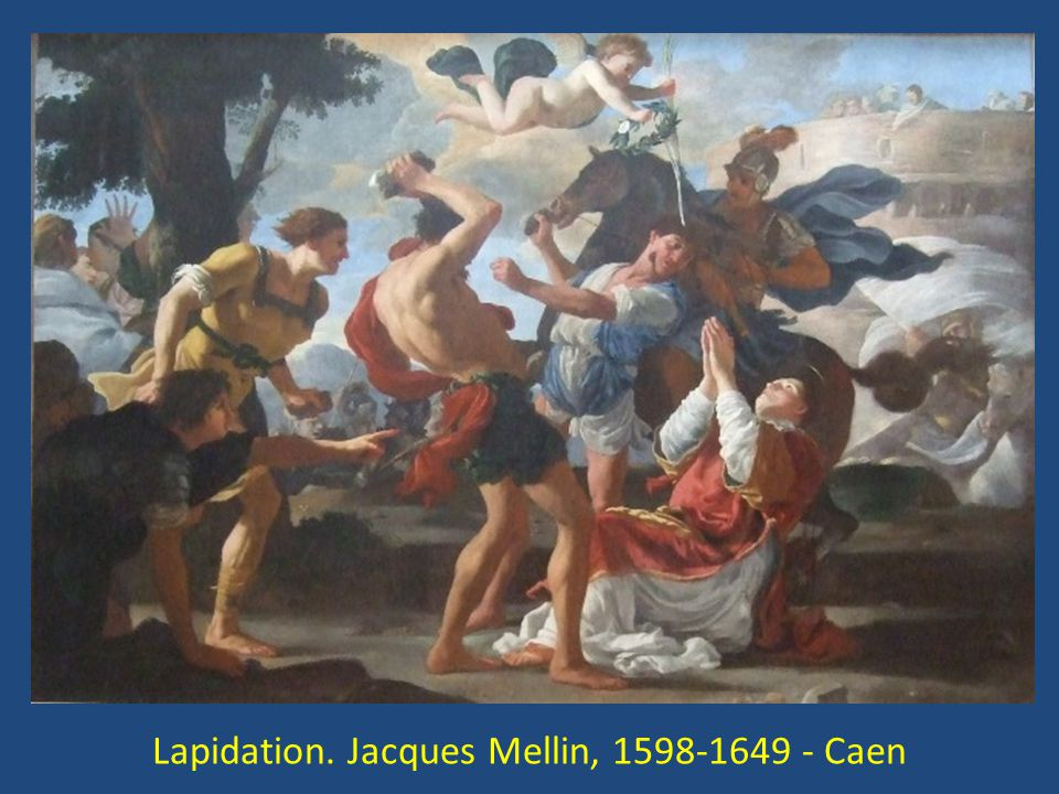 Lapidation. Jacques Mellin, 1598-1649 - Caen