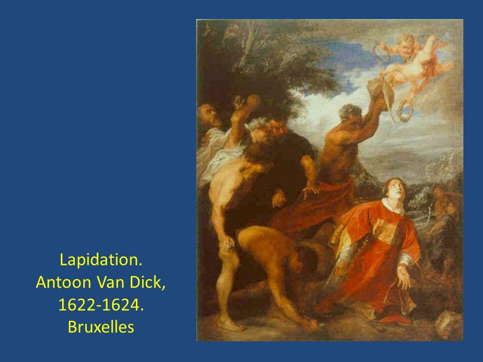 Lapidation. Antoon Van Dick, 1622-1624. Bruxelles