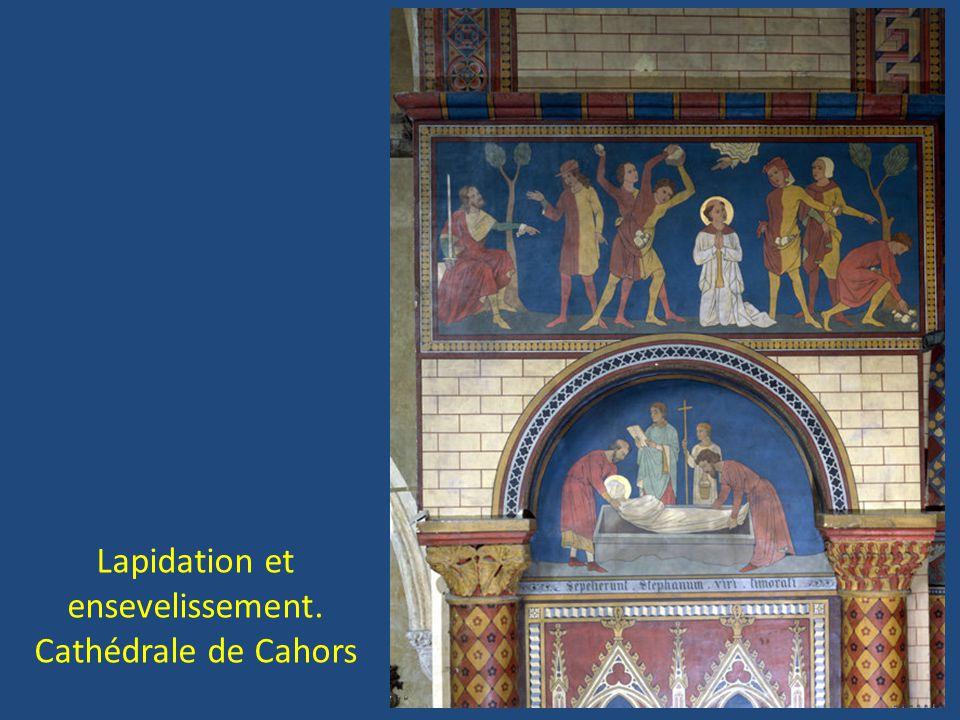 Lapidation et ensevelissement. Cathédrale de Cahors