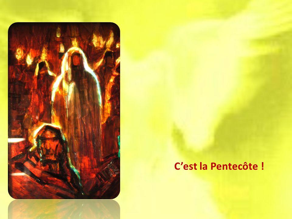 Cest la Pentecôte !