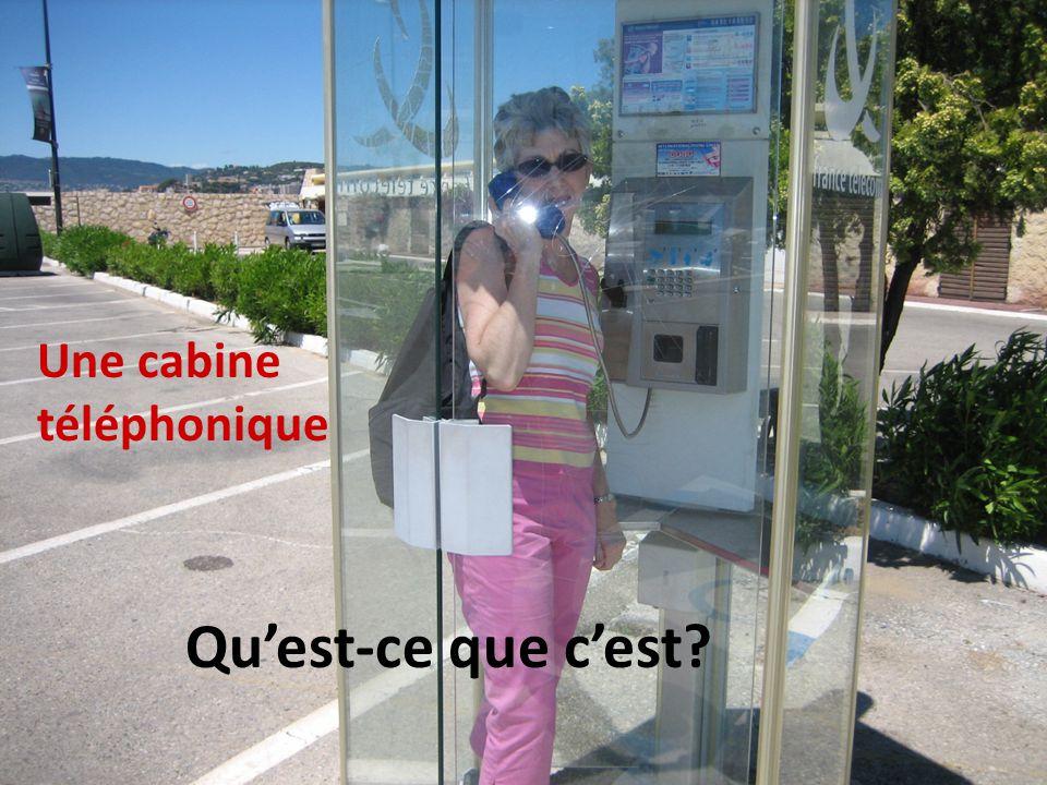 Une cabine téléphonique Quest-ce que cest?