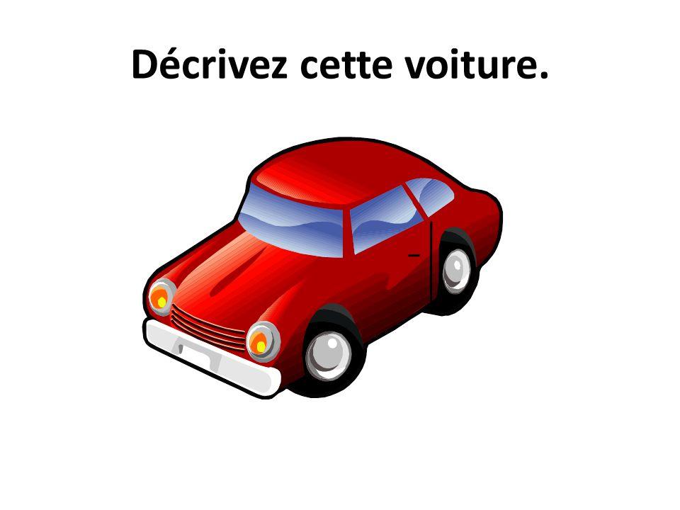 Décrivez cette voiture.