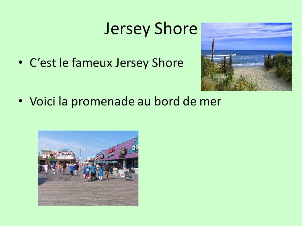 Jersey Shore Cest le fameux Jersey Shore Voici la promenade au bord de mer
