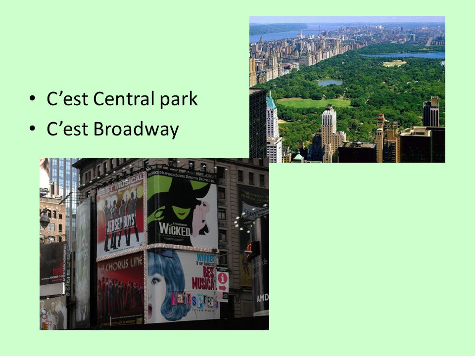 Cest Central park Cest Broadway