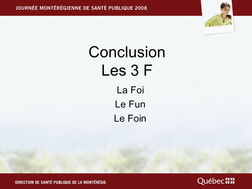 Conclusion Les 3 F La Foi Le Fun Le Foin