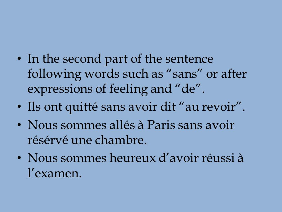 To make these sentences negative, you will place the ne pas in front of the helping verb and you will do this when it is following the de.