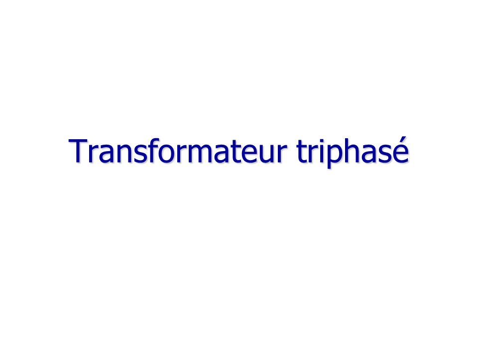 Transformateur triphasé