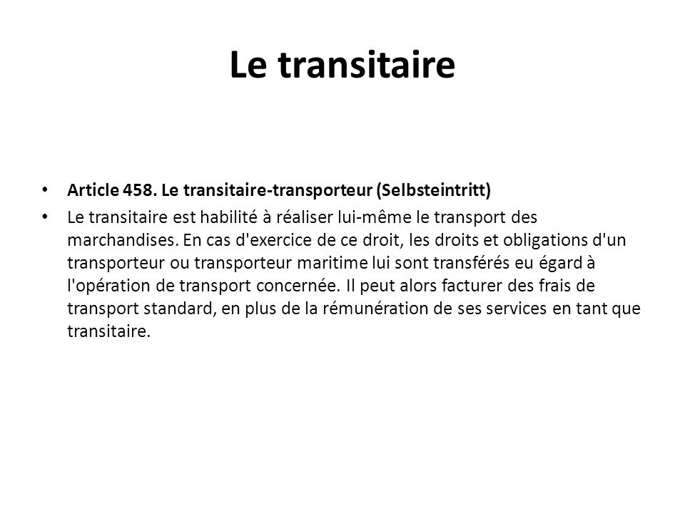 Le transitaire Article 458.