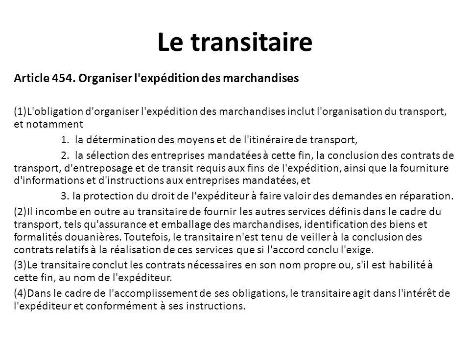 Le transitaire Article 455.Manutention des marchandises.
