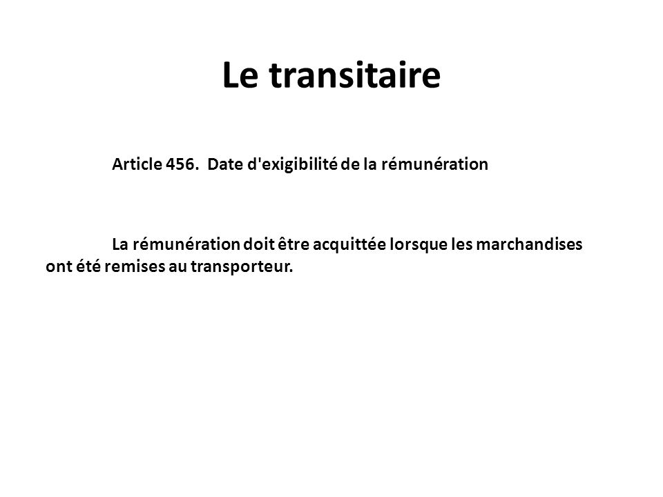 Le transitaire Article 456.