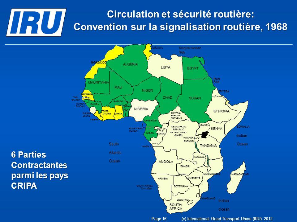 Circulation et sécurité routière: Convention sur la signalisation routière, 1968 6 Parties Contractantes parmi les pays CRIPA Page 16(c) International