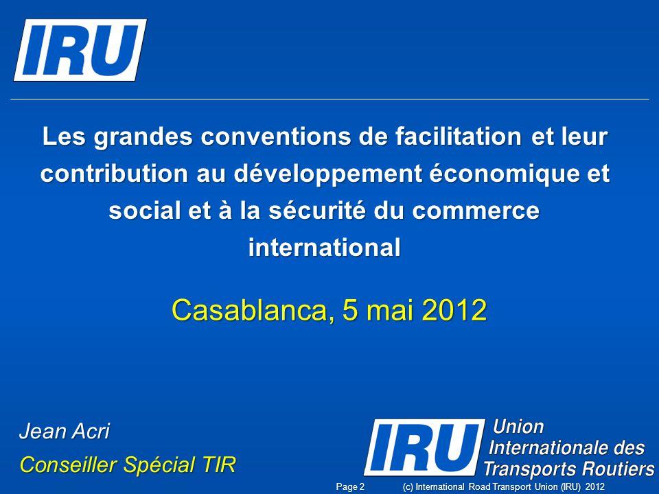 Les grandes conventions de facilitation et leur contribution au développement économique et social et à la sécurité du commerce international Casablan