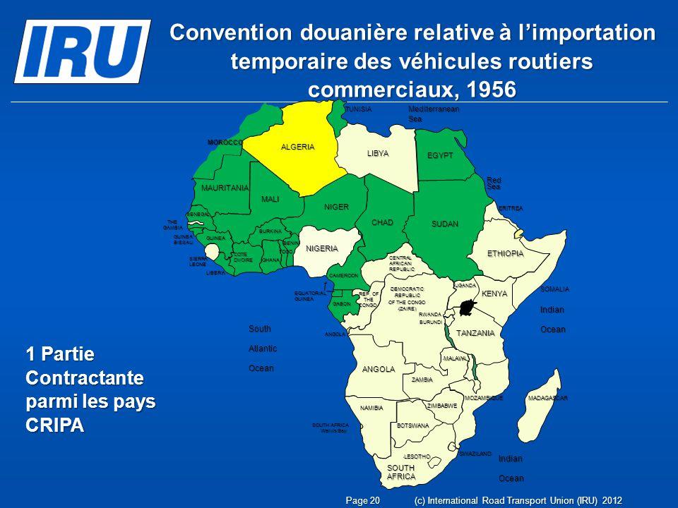 Convention douanière relative à limportation temporaire des véhicules routiers commerciaux, 1956 1 Partie Contractante parmi les pays CRIPA Page 20(c)