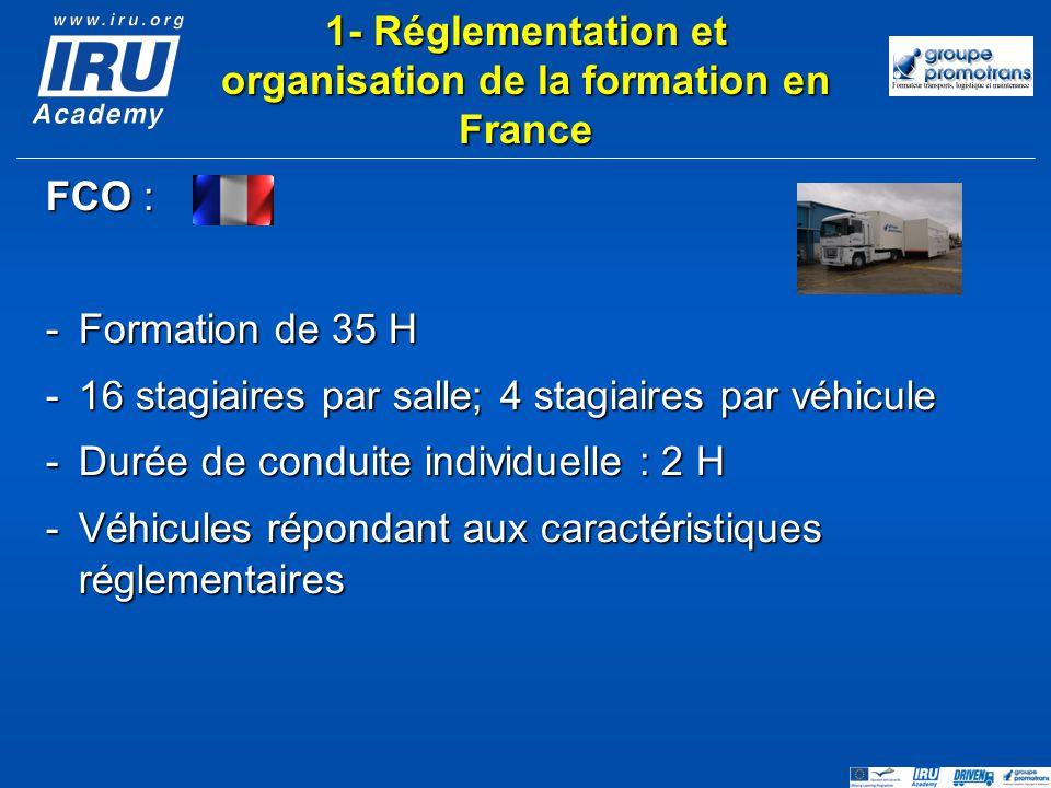 FCO : -Formation de 35 H -16 stagiaires par salle; 4 stagiaires par véhicule -Durée de conduite individuelle : 2 H -Véhicules répondant aux caractéris