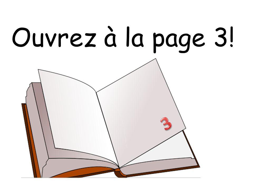 Ouvrez à la page 3!
