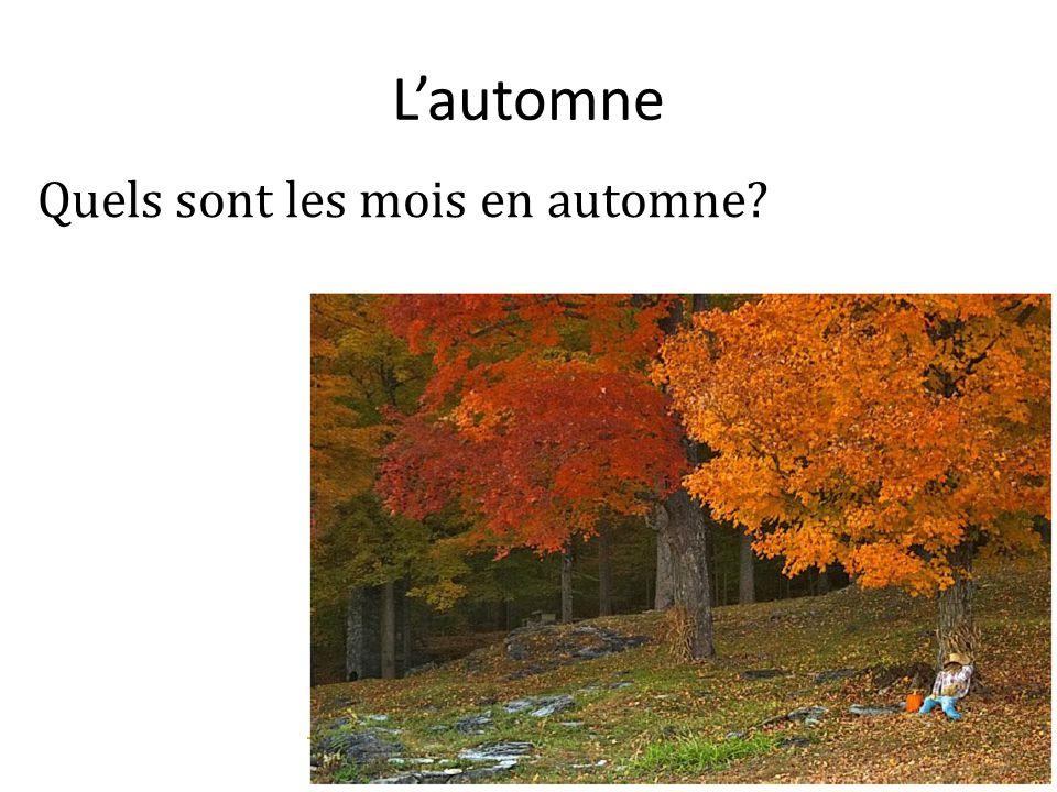 Lautomne Quels sont les mois en automne?