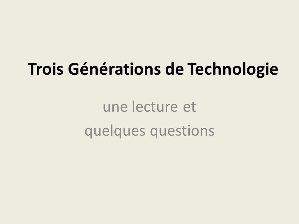 La Lecture A French ado (un ado is short for un adolescent) is giving a brief history of technology use in France.