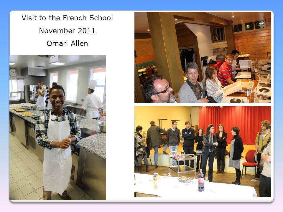 Visit to the French School November 2011 Omari Allen