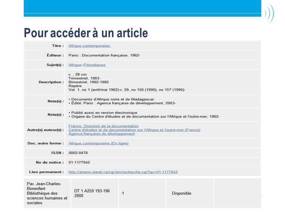 Bibliothèque de l Université Laval16 Pour accéder à un article