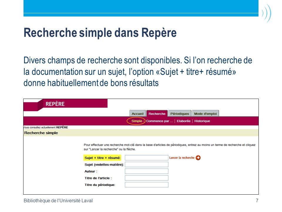 Bibliothèque de l'Université Laval7 Recherche simple dans Repère Divers champs de recherche sont disponibles. Si lon recherche de la documentation sur