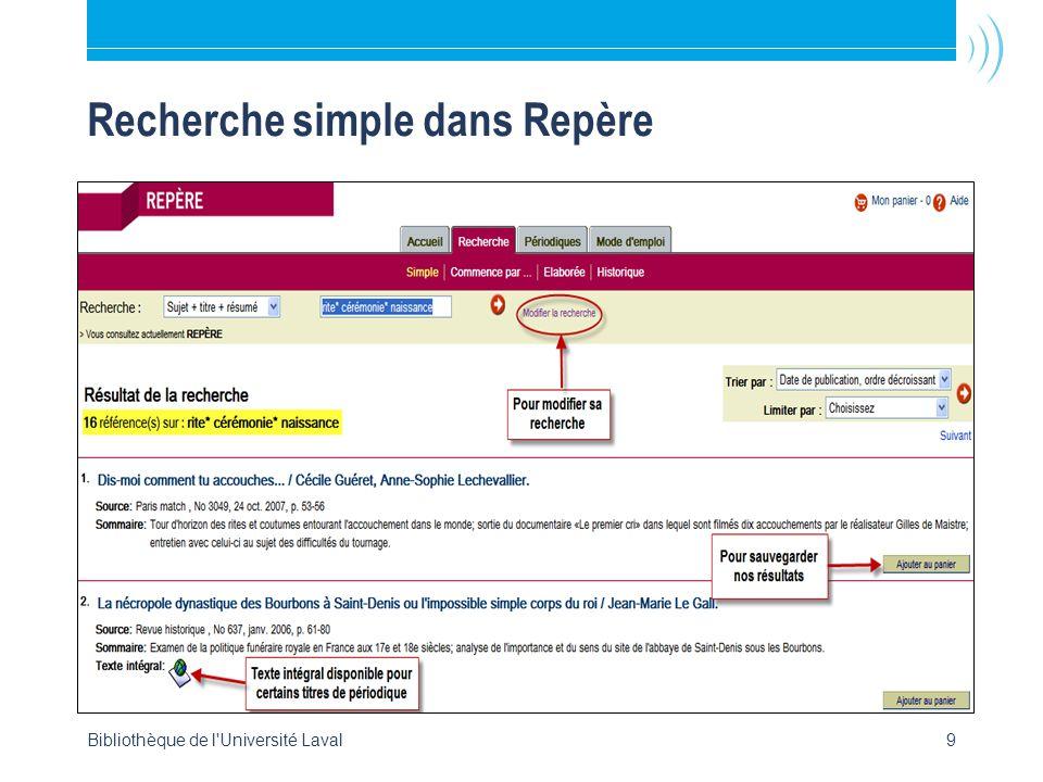 Bibliothèque de l Université Laval9 Recherche simple dans Repère