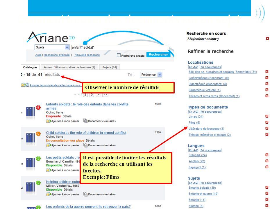 Bibliothèque de l Université Laval30 Observer le nombre de résultats Il est possible de limiter les résultats de la recherche en utilisant les facettes.
