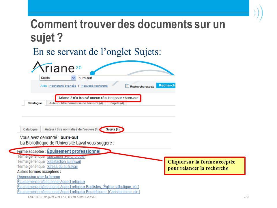 Bibliothèque de l Université Laval32 Comment trouver des documents sur un sujet .