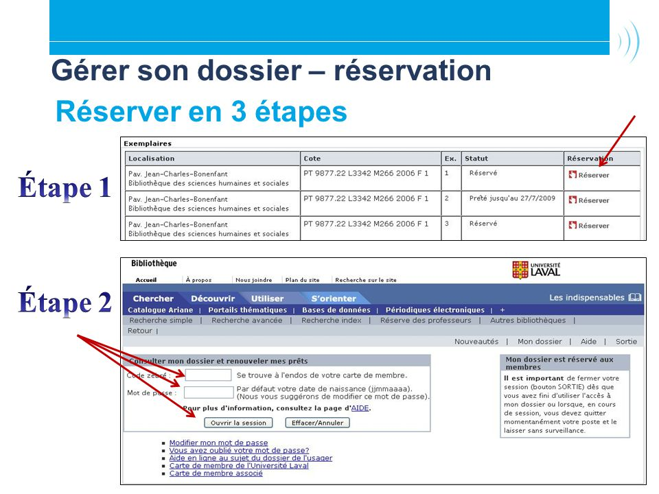 Réserver en 3 étapes Gérer son dossier – réservation