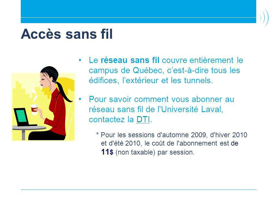Accès sans fil Le réseau sans fil couvre entièrement le campus de Québec, cest-à-dire tous les édifices, lextérieur et les tunnels. Pour savoir commen