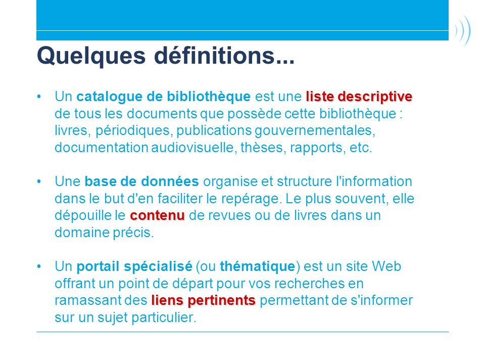 Quelques définitions... liste descriptiveUn catalogue de bibliothèque est une liste descriptive de tous les documents que possède cette bibliothèque :