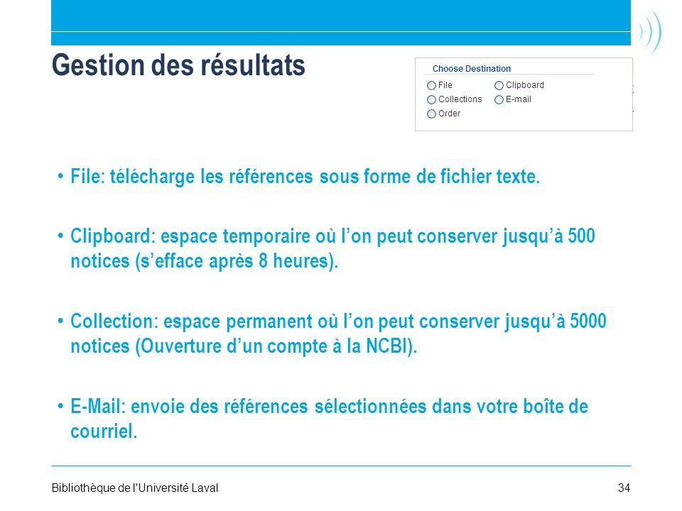 Gestion des résultats File: télécharge les références sous forme de fichier texte.