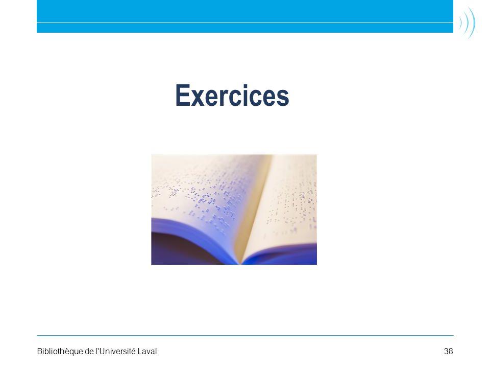 Exercices 38Bibliothèque de l Université Laval