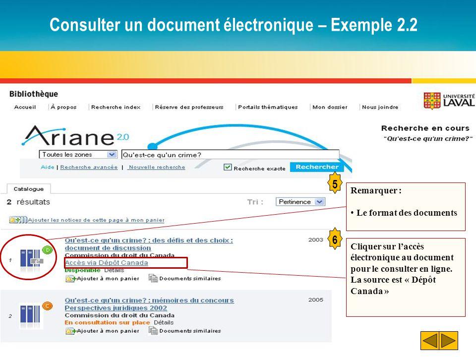 Consulter un document électronique – Exemple 2.2 5 Remarquer : Le format des documents 6 Cliquer sur laccès électronique au document pour le consulter