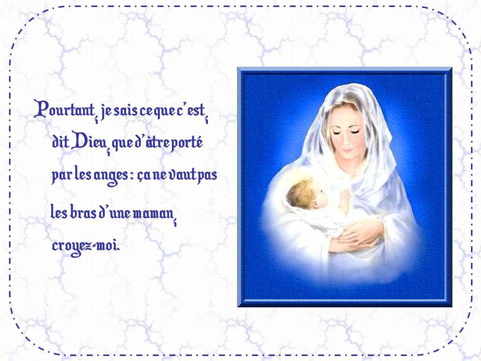 Au ciel, ils ont une maman qui les aime à plein cœur, avec un cœur de chair.