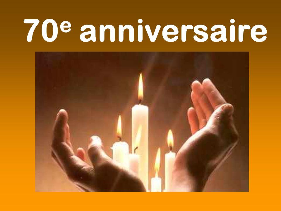 70 e anniversaire
