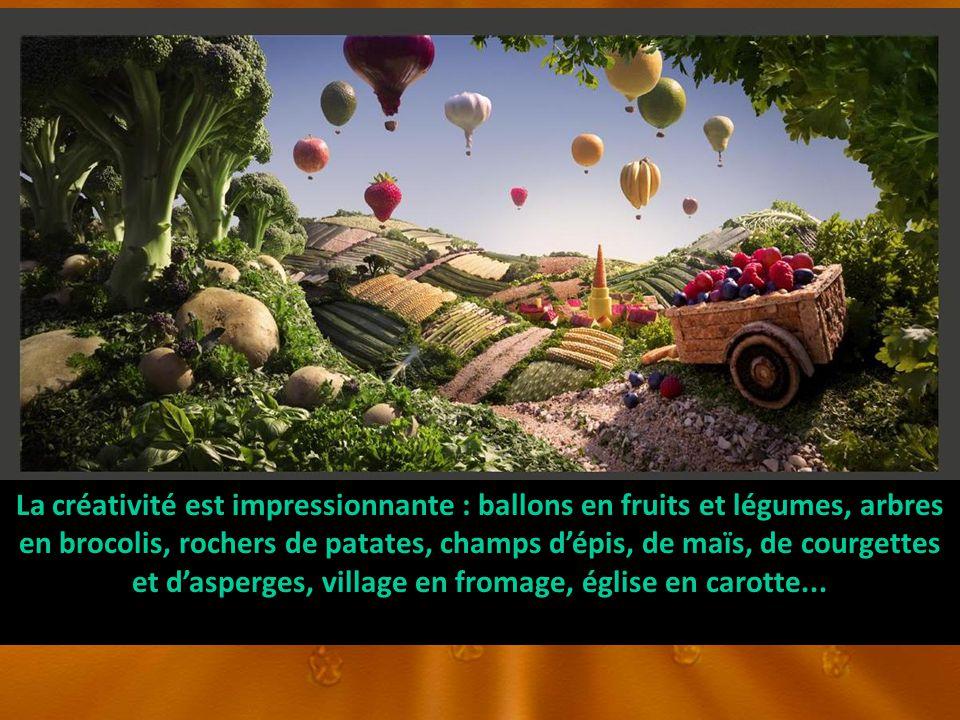 La créativité est impressionnante : ballons en fruits et légumes, arbres en brocolis, rochers de patates, champs dépis, de maïs, de courgettes et dasperges, village en fromage, église en carotte...
