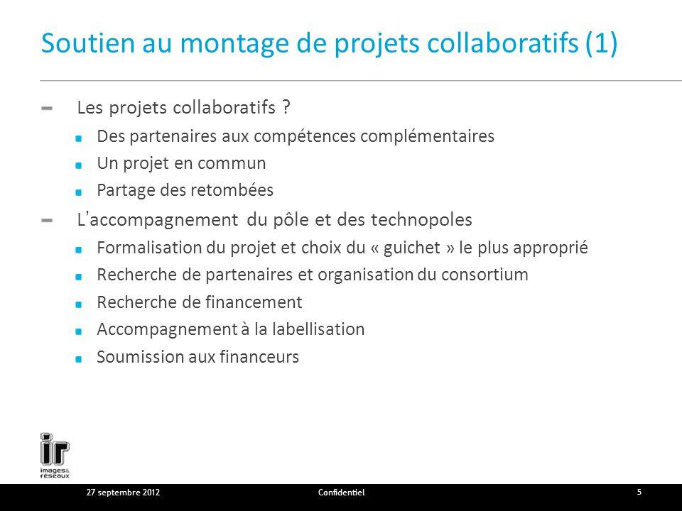 Soutien au montage de projets collaboratifs (1) Les projets collaboratifs .