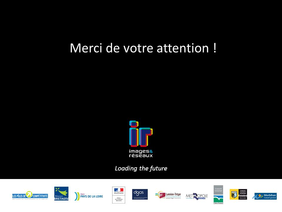 Merci de votre attention ! Loading the future 9/02/11 Confidentiel 99/02/11 Titre 9